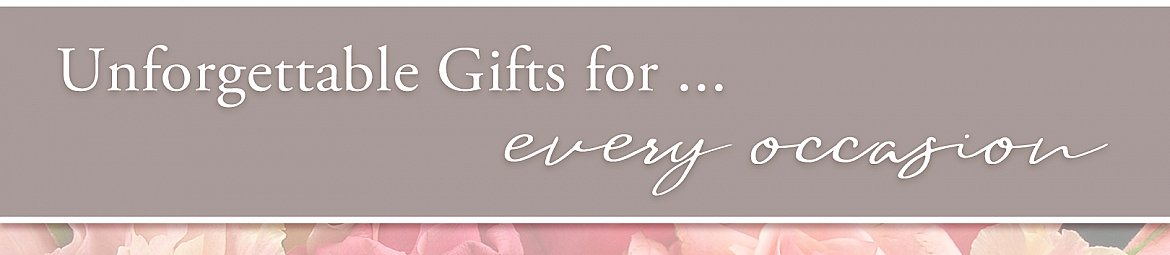 unforgettable gifts for every occasion