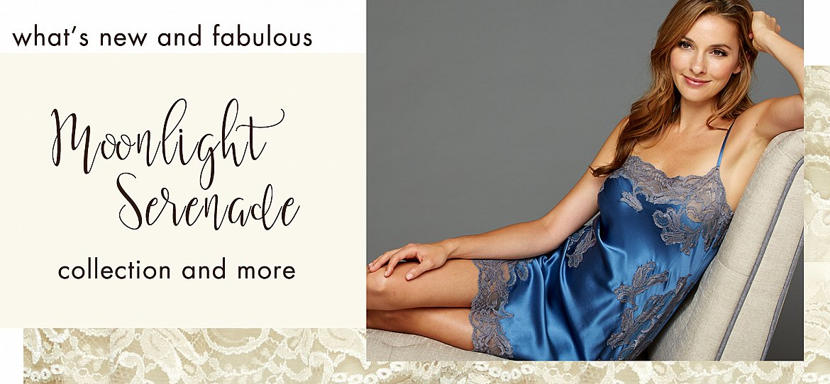 what's new in luxury silk sleepwear and lingerie!