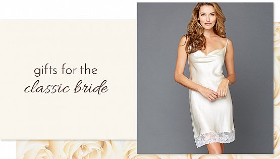Gifts for the Classic Bride