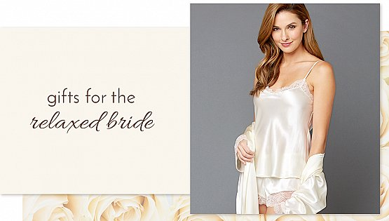 Gifts for the Relaxed Bride