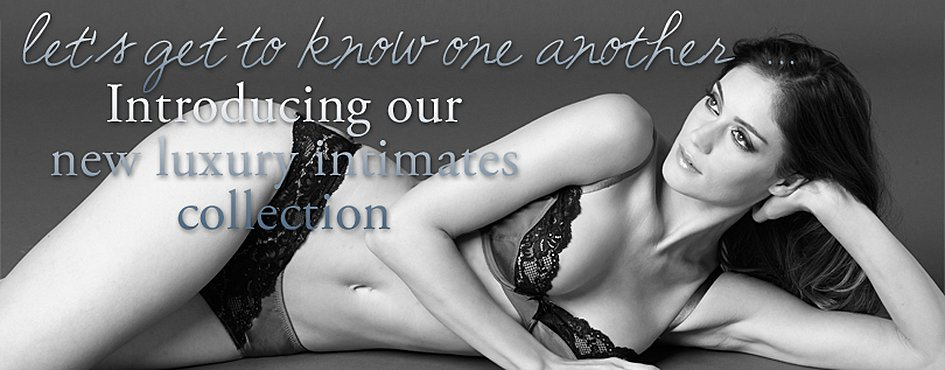 Luxury Intimates